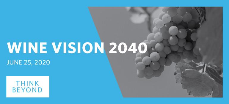 Wine Vision 2040